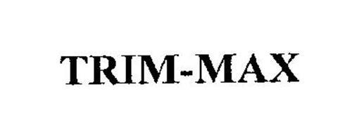 TRIM-MAX