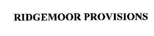 RIDGEMOOR PROVISIONS