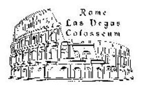 ROME LAS VEGAS COLOSSEUM