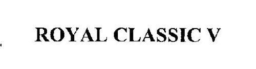 ROYAL CLASSIC V