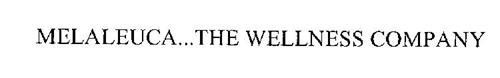 MELALEUCA...THE WELLNESS COMPANY