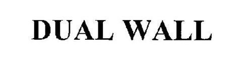 DUAL WALL
