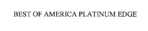 THE BEST OF AMERICA PLATINUM EDGE