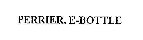 PERRIER, E-BOTTLE