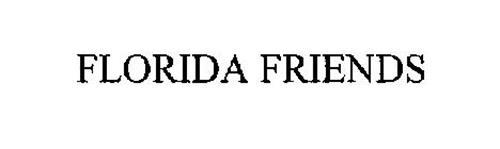 FLORIDA FRIENDS