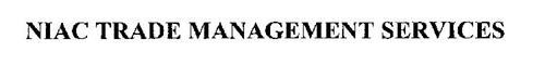 NIAC TRADE MANAGEMENT SERVICES