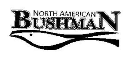 NORTH AMERICAN BUSHMAN