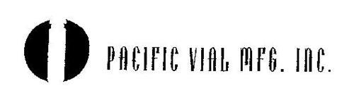 PACIFIC VIAL MFG. INC.