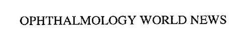 OPHTHALMOLOGY WORLD NEWS