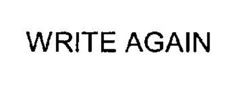 WRITE AGAIN