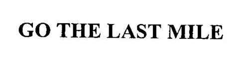 GO THE LAST MILE