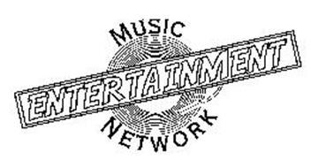 MUSIC ENTERTAINMENT NETWORK