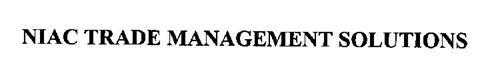 NIAC TRADE MANAGEMENT SOLUTIONS