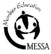 MESSA MEMBER EDUCATION