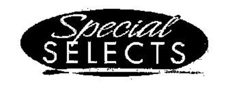 SPECIAL SELECTS