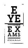 EYE EXAMS AVAILABLE