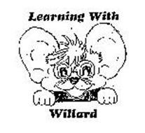 LEARNING WITH WILLARD