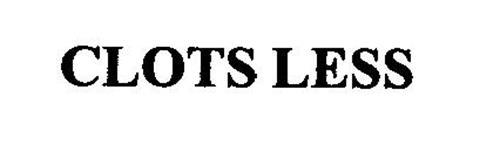 CLOTS LESS