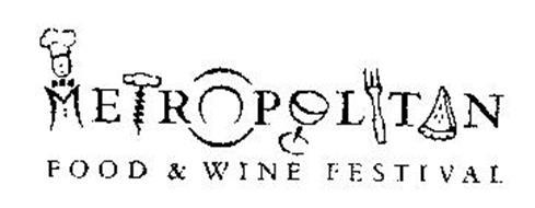 METROPOLITAN FOOD & WINE FESTIVAL