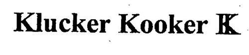 KLUCKER KOOKER K