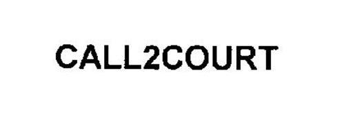 CALL2COURT