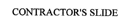CONTRACTOR'S SLIDE