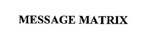 MESSAGE MATRIX