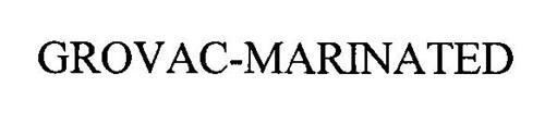 GROVAC-MARINATED