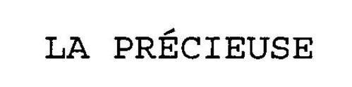 LA PRECIEUSE