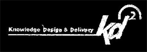 KNOWLEDGE DESIGN & DELIVERY KD