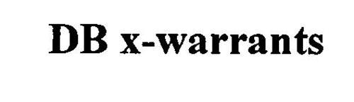 DB X-WARRANTS