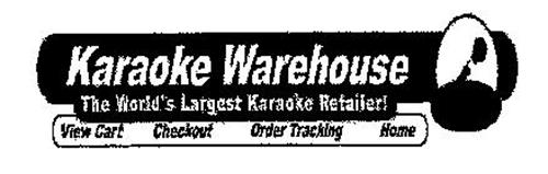 KARAOKE WAREHOUSE THE WORLD'S LARGEST KARAOKE RETAILER! VIEW CART CHECKOUT ORDER TRACKING HOME