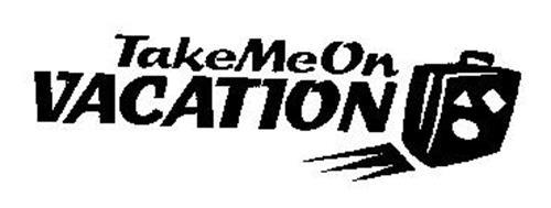 TAKEMEON VACATION