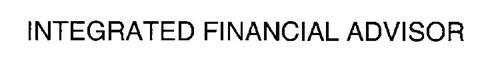 INTEGRATED FINANCIAL ADVISOR