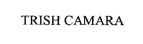 TRISH CAMARA