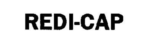 REDI-CAP