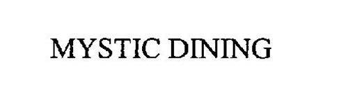 MYSTIC DINING