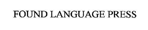 FOUND LANGUAGE PRESS