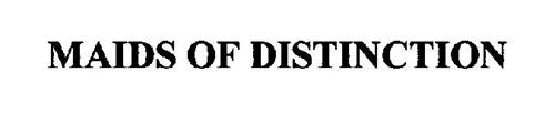 MAIDS OF DISTINCTION