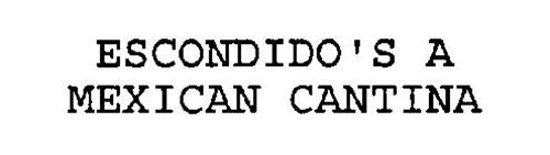 ESCONDIDO'S A MEXICAN CANTINA