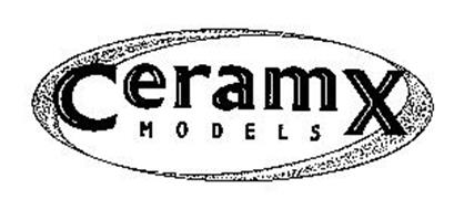CERAMX MODELS