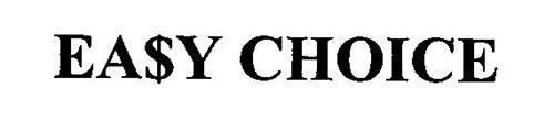 EA$Y CHOICE