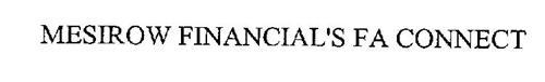 MESIROW FINANCIAL'S FA CONNECT