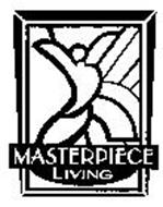 MASTERPIECE LIVING