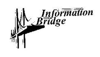 INFORMATION BRIDGE