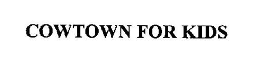 COWTOWN FOR KIDS