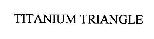TITANIUM TRIANGLE