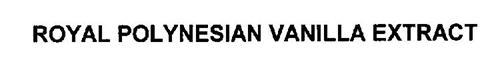 ROYAL POLYNESIAN VANILLA EXTRACT