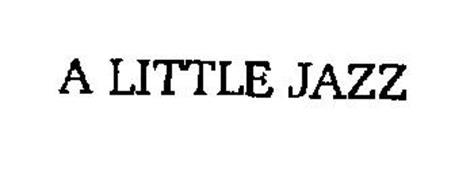A LITTLE JAZZ