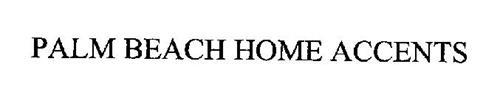 PALM BEACH HOME ACCENTS